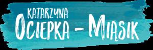 Katarzyna Ociepka - Miąsik